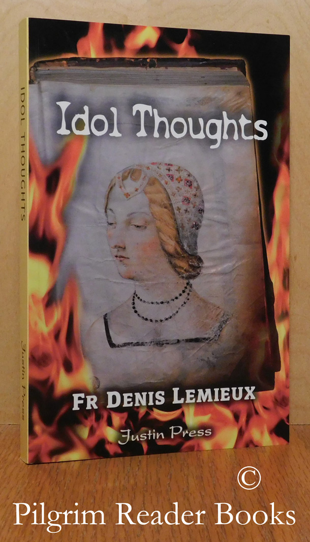 Image for Idol Thoughts: The Captivity of the Mind and Its Liberation in Christ.