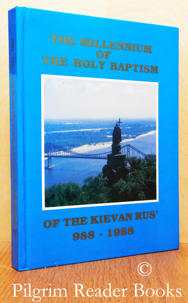 Image for The Millennium of the Holy Baptism of the Kievan Rus' - 988-1988.