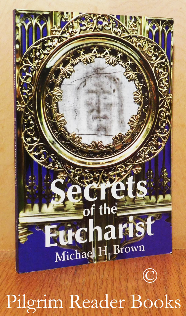 Image for Secrets of the Eucharist.