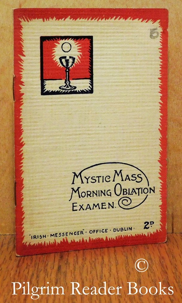 Image for Mystic Mass. Morning Oblation. Examen.