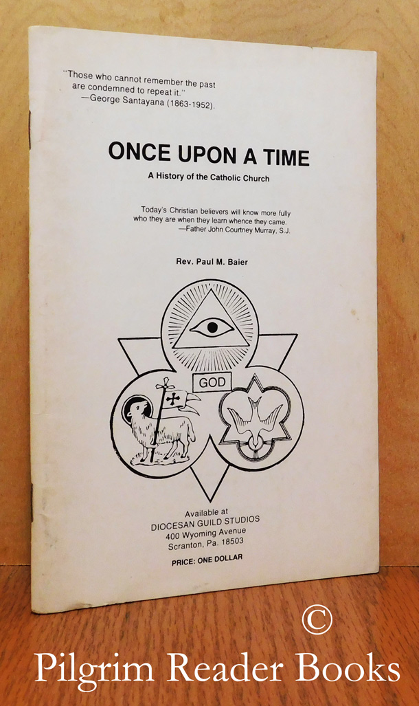 Image for Once Upon a Time: A History of the Catholic Church.