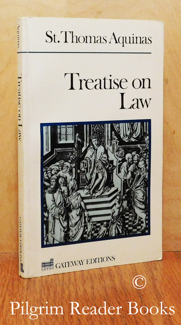 Image for Treatise on Law: Summa Theologica, Questions 90-97.