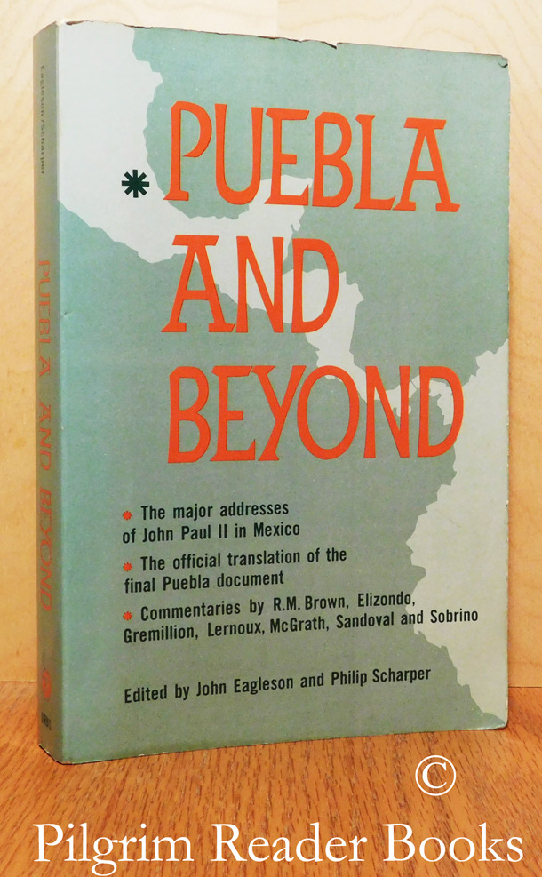 Puebla and Beyond; Documentation and Commentary.