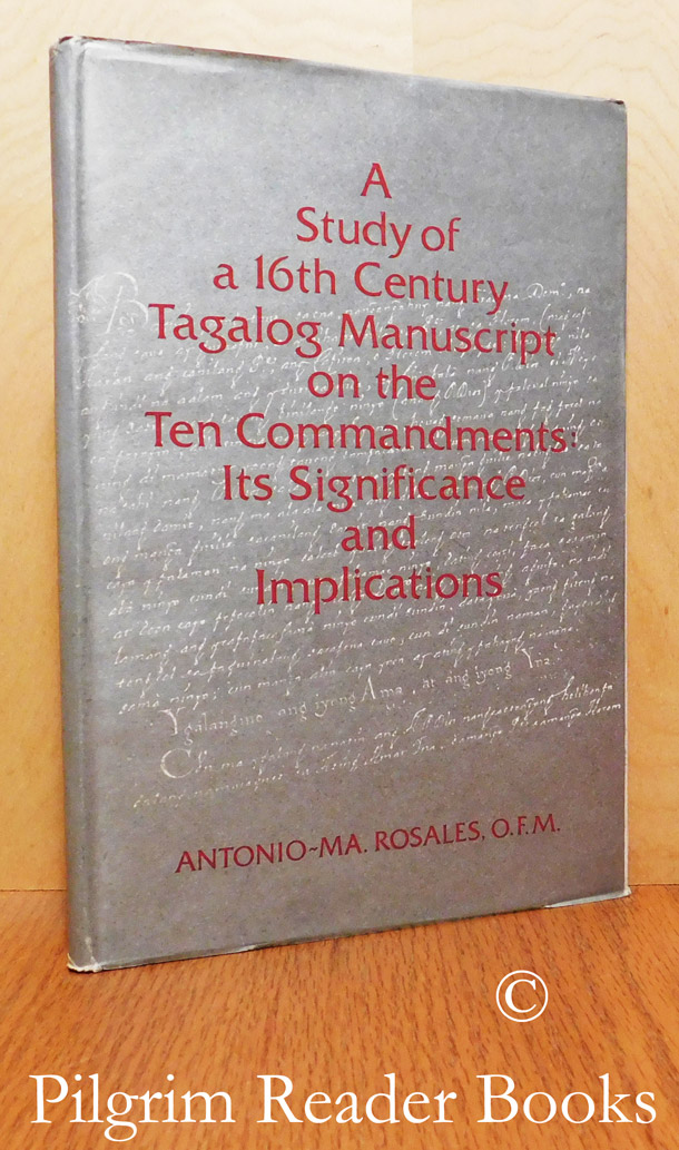 A Study of a 16th Century Tagalog Manuscript on the Ten Commandments: Its  Significance and Implications