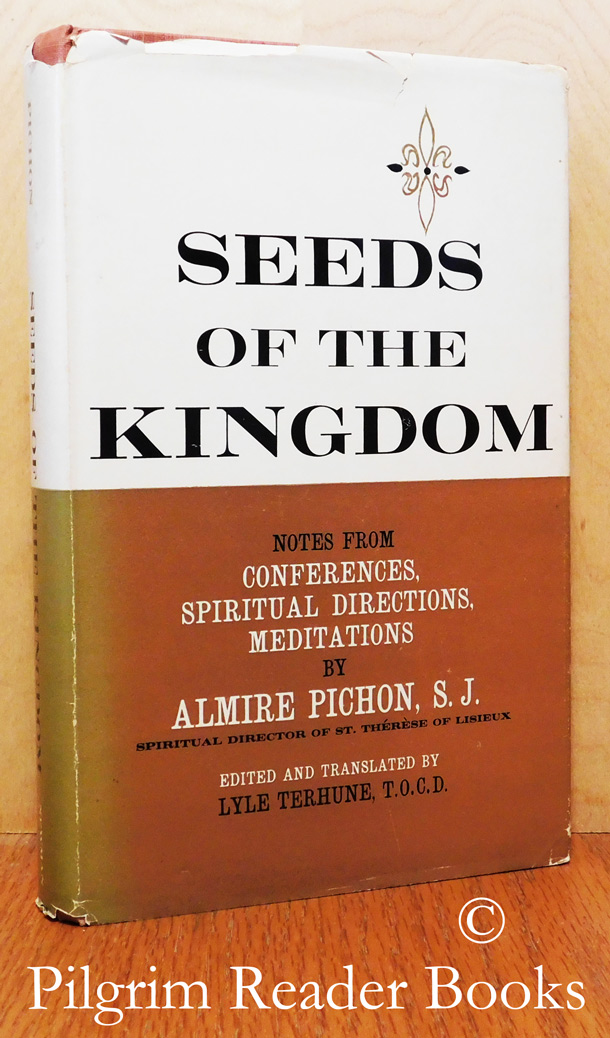 Image for Seeds of the Kingdom: Notes from Conferences, Spiritual Directions, Meditations.