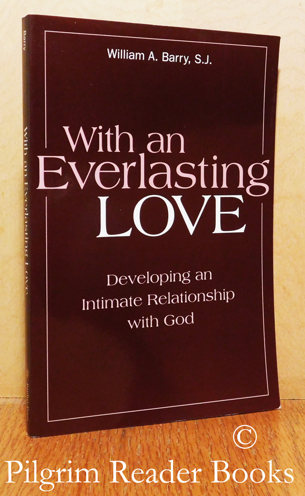 Image for With an Everlasting Love: Developing an Intimate Relationship with God.