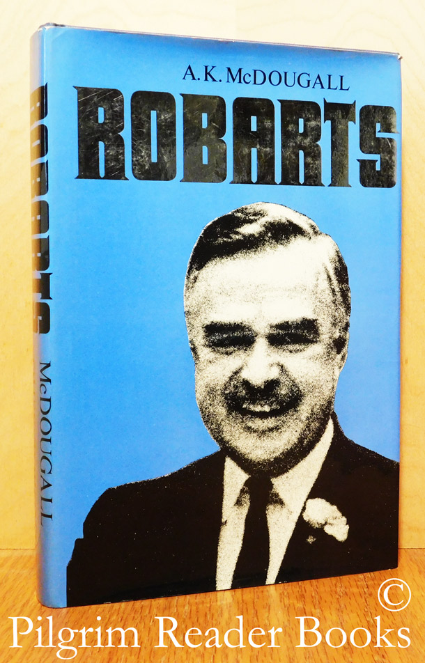 Image for John P. Robarts: His Life and Government