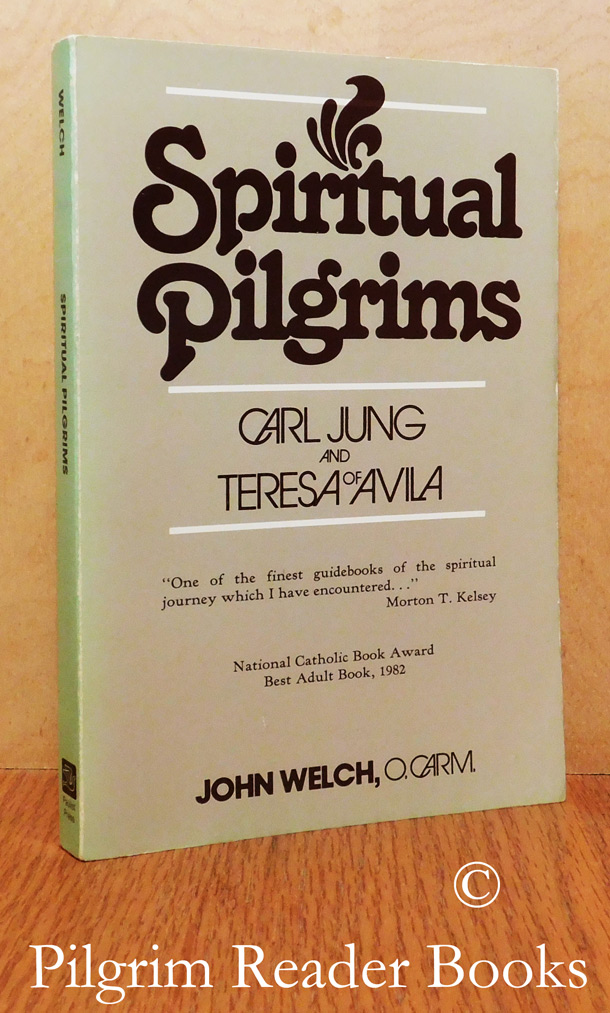 Image for Spiritual Pilgrims: Carl Jung and Teresa of Avila.