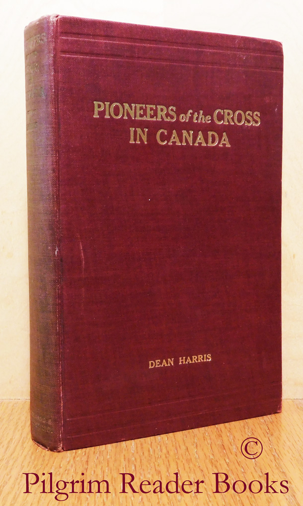Image for Pioneers of the Cross in Canada.