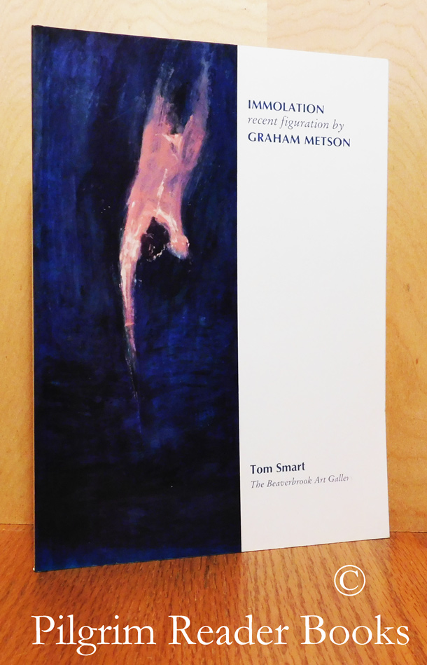 Image for Immolation, Recent Figuration by Graham Metson.