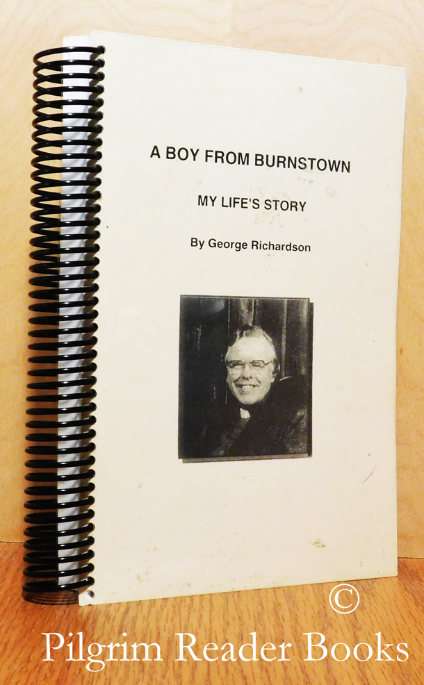 Image for A Boy from Burnstown: My Life's Story.