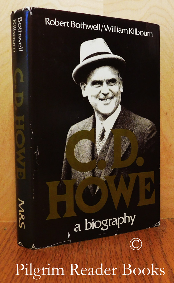 Image for C. D. Howe: A Biography.