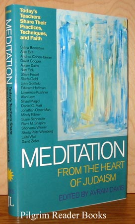 Image for Meditation from the Heart of Judaism: Today's Teachers Share Their Practices, Techniques, and Faith.