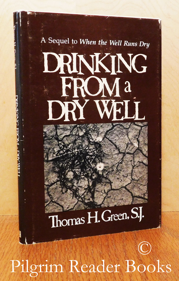 Image for Drinking from a Dry Well.