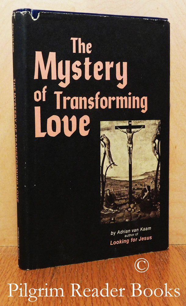 Image for The Mystery of Transforming Love.