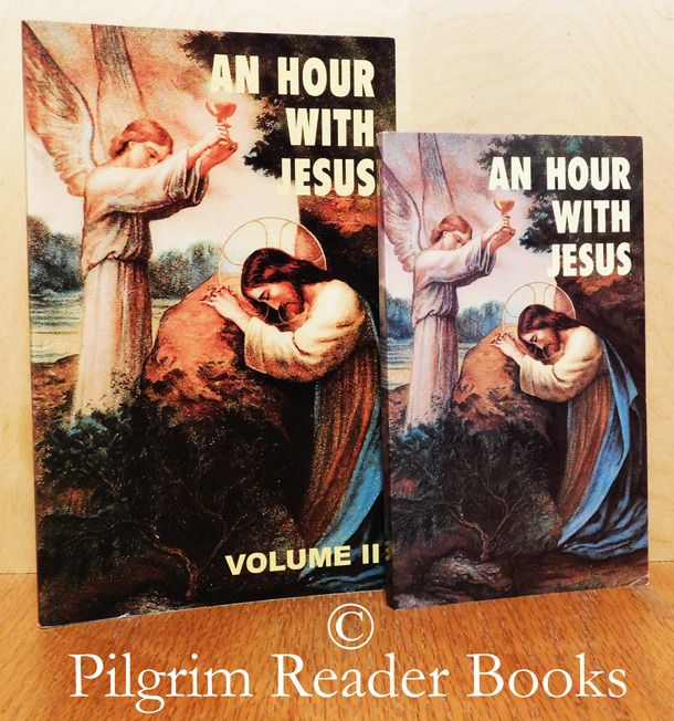 Image for An Hour With Jesus. (Volume I and II complete).