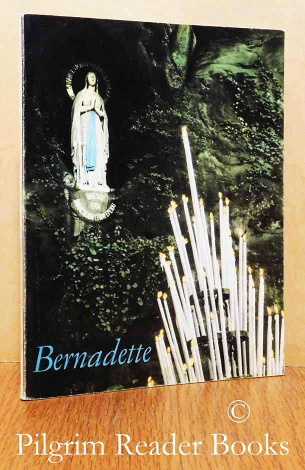 Image for Bernadette: From Lourdes . . . to Nevers.