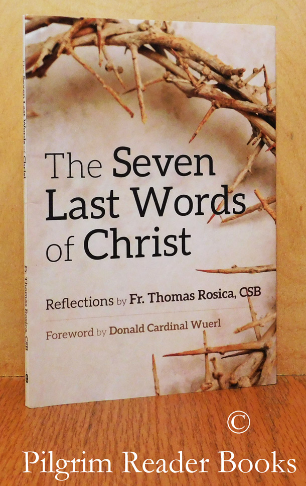 Image for The Seven Last Words of Christ. (Reflections by . . .)