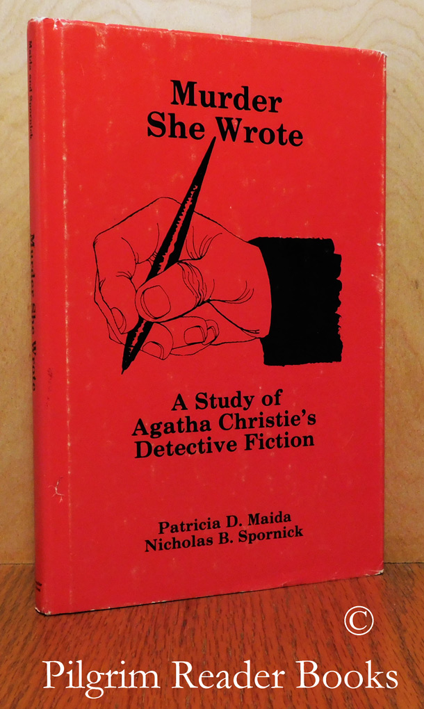 Image for Murder She Wrote, A Study of Agatha Christie's Detective Fiction.