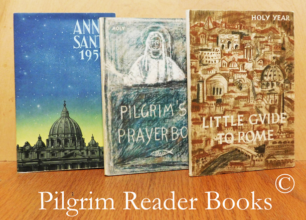 Image for Pilgrim's Prayer Book, Holy Year MCML / Little Guide to Rome, Holy Year 1950 / Anno Sancto 1950.