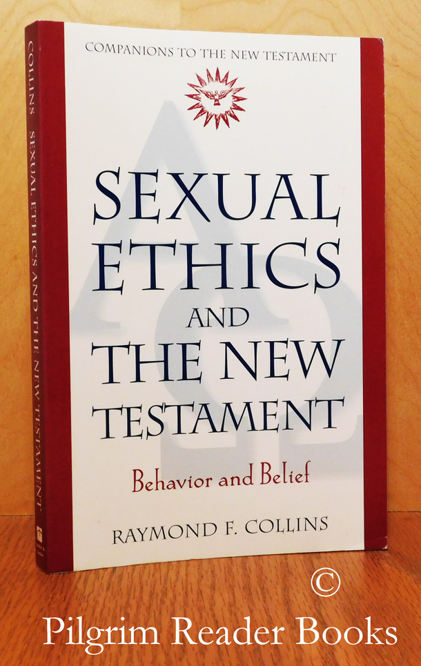 Image for Sexual Ethics and the New Testament: Behavior and Belief.