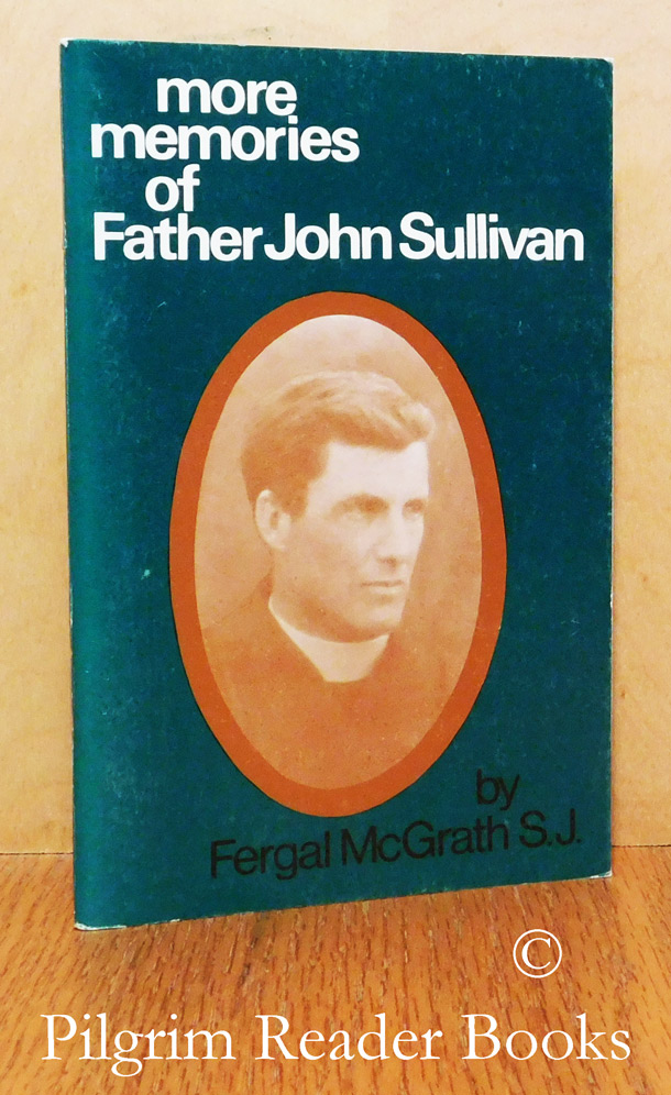 Image for More Memories of Father John Sullivan.