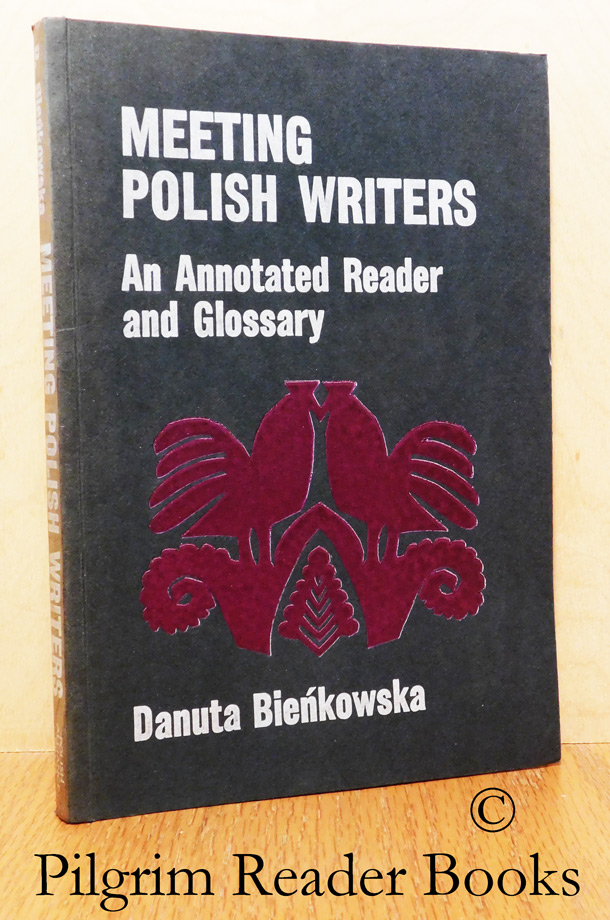 Image for Meeting Polish Writers, An Annotated Reader and Glossary.
