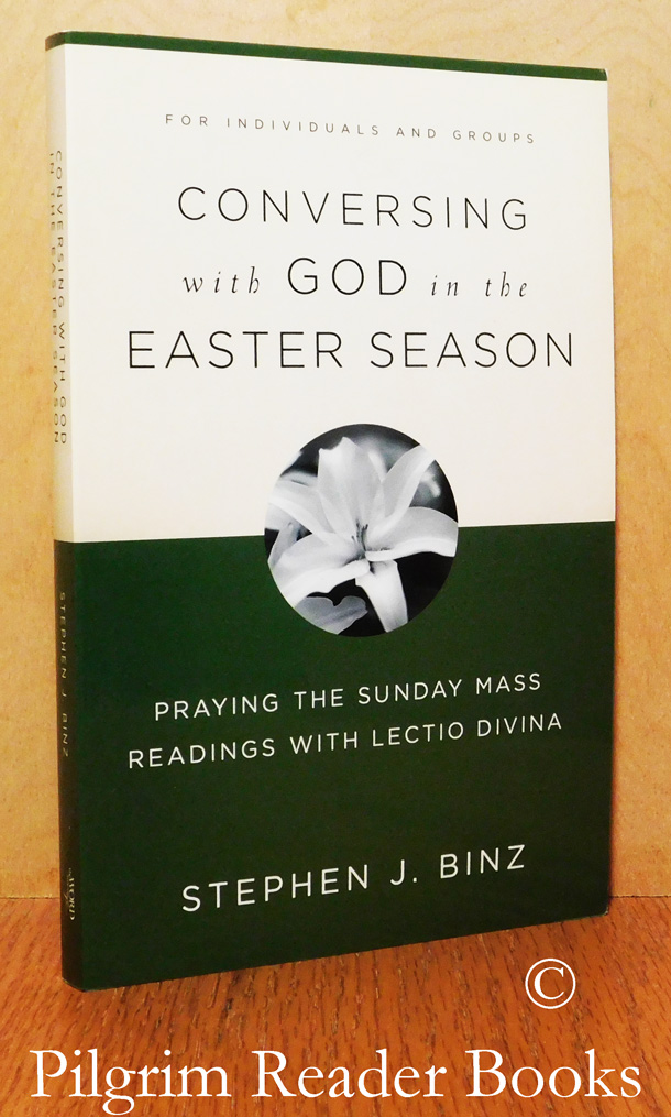 Image for Conversing with God in the Easter Season; Praying the Sunday Mass Readings with Lectio Divina.