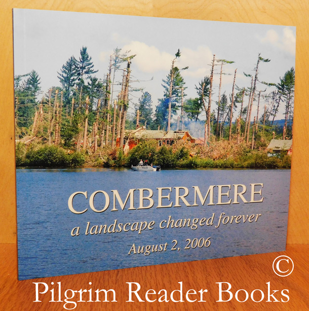 Image for Combermere: A Landscape Changed Forever, August 2, 2006.