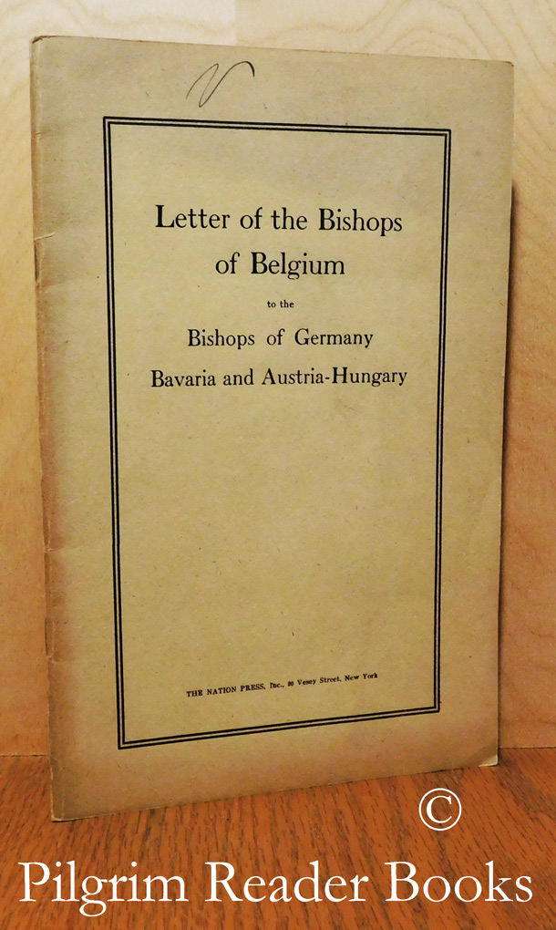 Image for Letter of the Bishops of Belgium to the Bishops of Germany, Bavaria and Austria-Hungary..