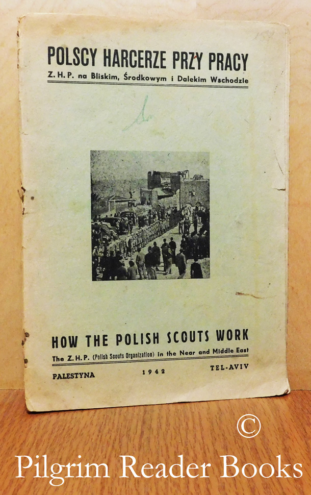 Image for Polscy Harcerze Przy Pracy / How the Polish Scouts Work.