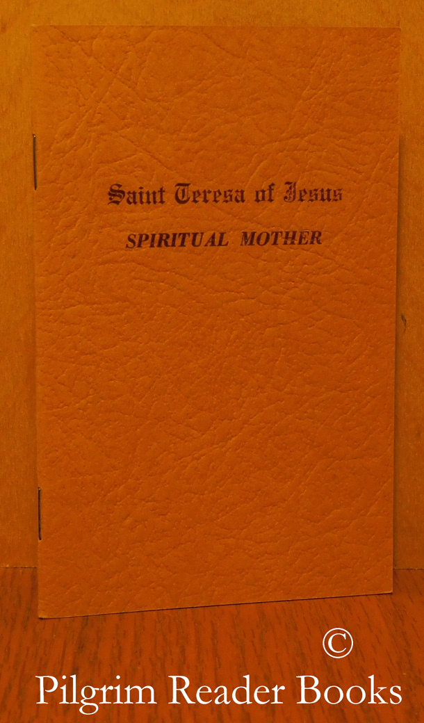 Image for Saint Teresa of Jesus: Spiritual Mother.