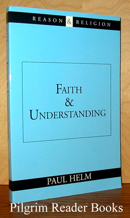 Image for Faith and Understanding.