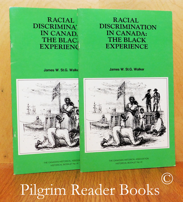 Image for Racial Discrimination in Canada: The Black Experience. (CHA Booklet No. 41). 2 copies.