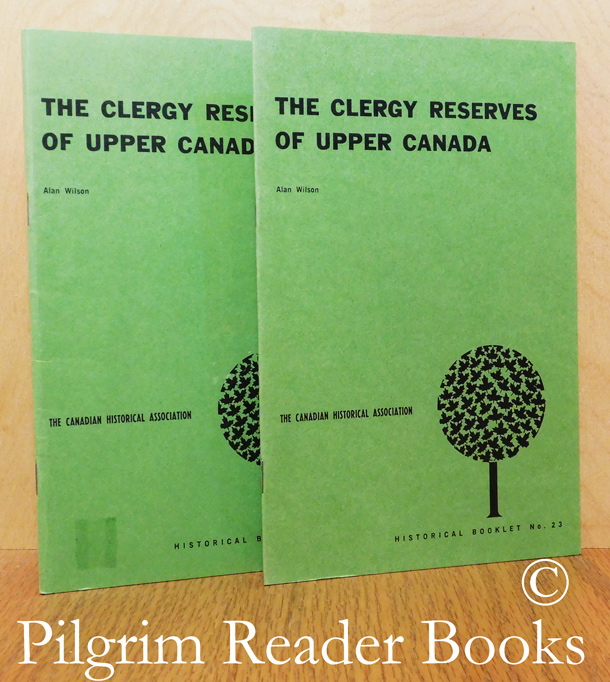Image for The Clergy Reserves of Upper Canada. (CHA Booklet No. 23). 2 copies.