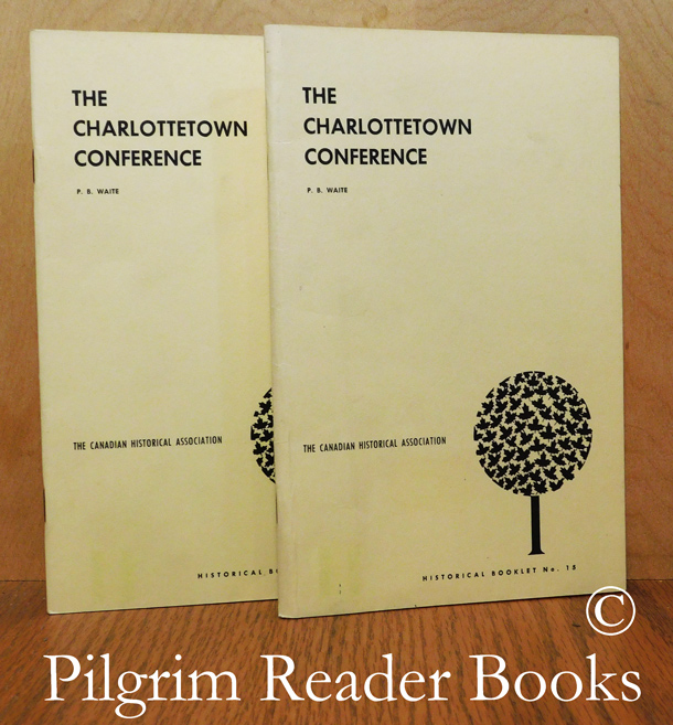 Image for The Charlottetown Conference. (CHA Booklet No. 15). 2 copies.