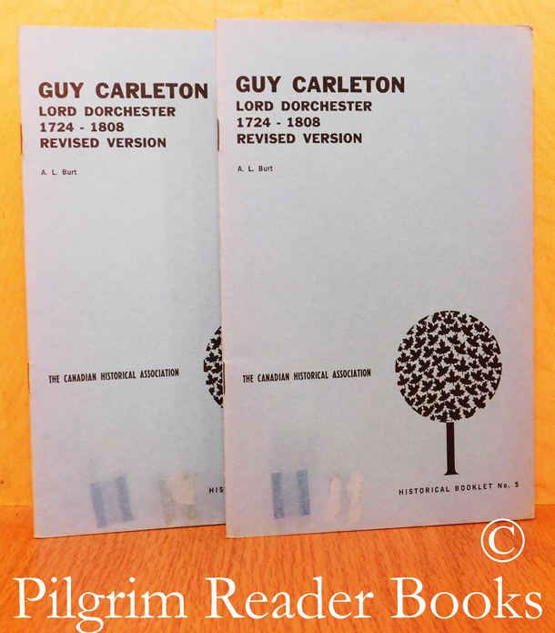 Image for Guy Carleton: Lord Dorchester, 1724-1808 (revisd edition). (CHA Booklet No. 5). 2 copies.