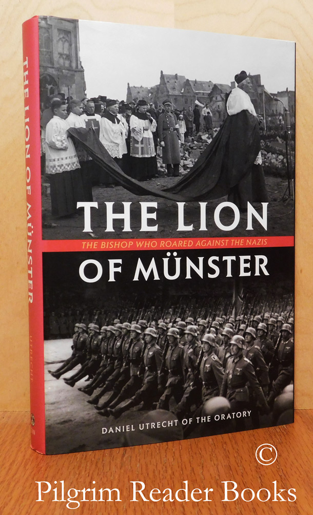 Image for The Lion of Munster: The Bishop Who Roared Against the Nazis.