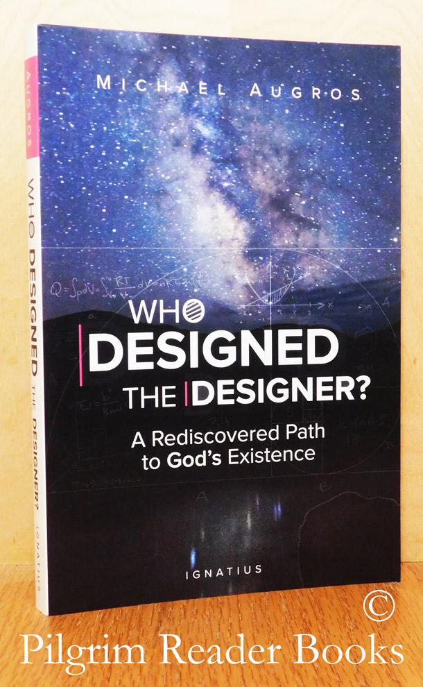 Image for Who Designed the Designer? A Rediscovered Path to God's Existence.