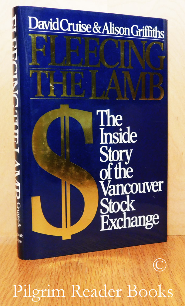 Image for Fleecing the Lamb, The Inside Story of the Vancouver Stock Exchange.