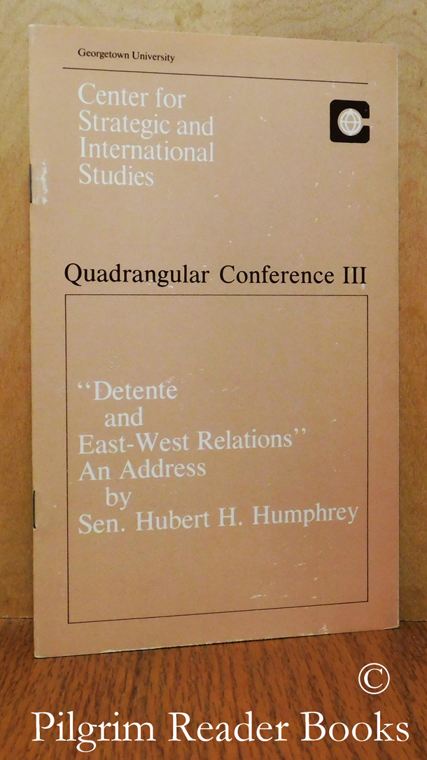 "Image for ""Detente and East-West Relations"" an Address. (Quadrangular Conference III)."