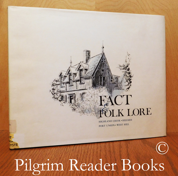 Image for Fact and Folk Lore, Highland Creek, Hillside, Port Union, West Hill.