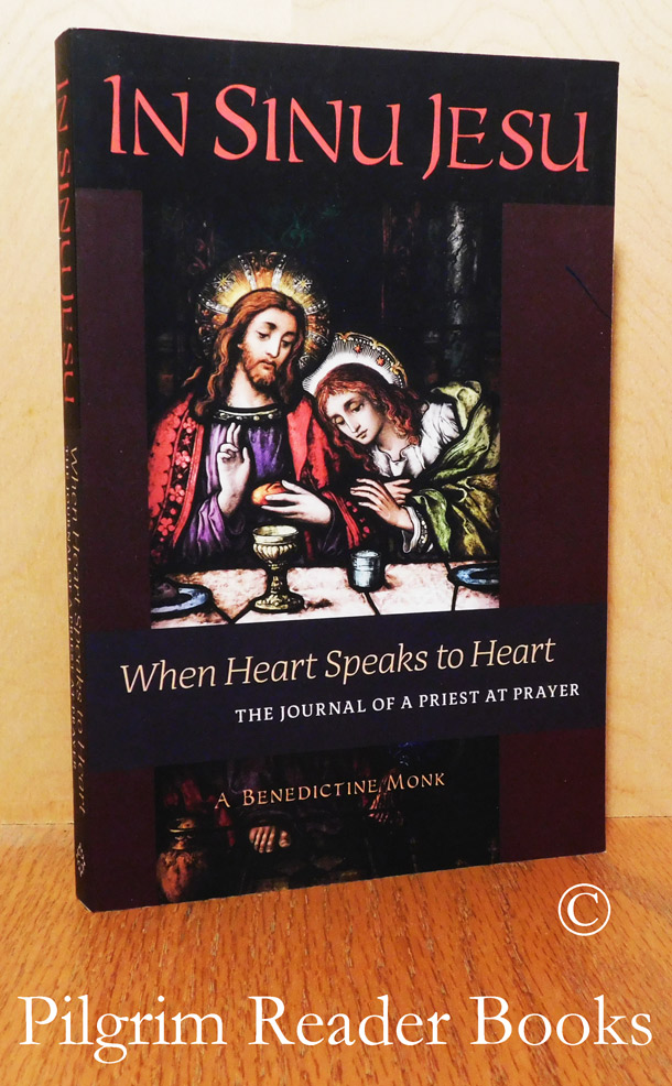 Image for In Sinu Jesu: When Heart Speaks to Heart. The Journal of a Priest at Prayer.