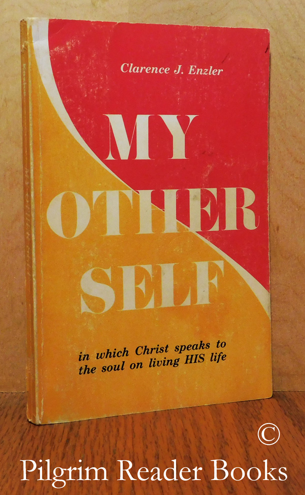 Image for My Other Self: In which Christ speaks to the soul on living His life.