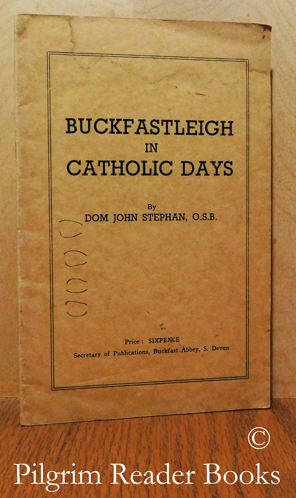 Image for Buckfastleigh in Catholic Days.