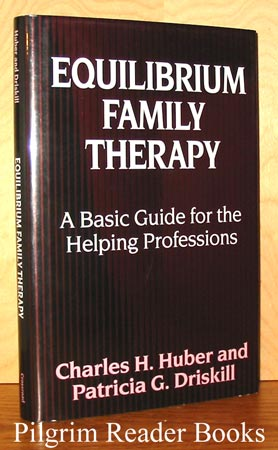 Image for Equilibrium Family Therapy: A Basic Guide for the Helping Professions.