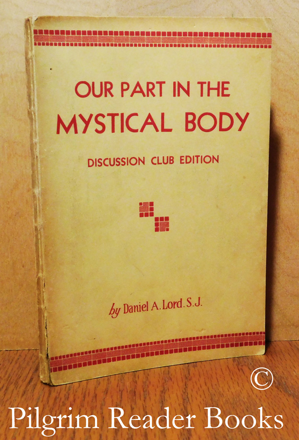 Image for Our Part in the Mystical Body. Discussion Club Edition.