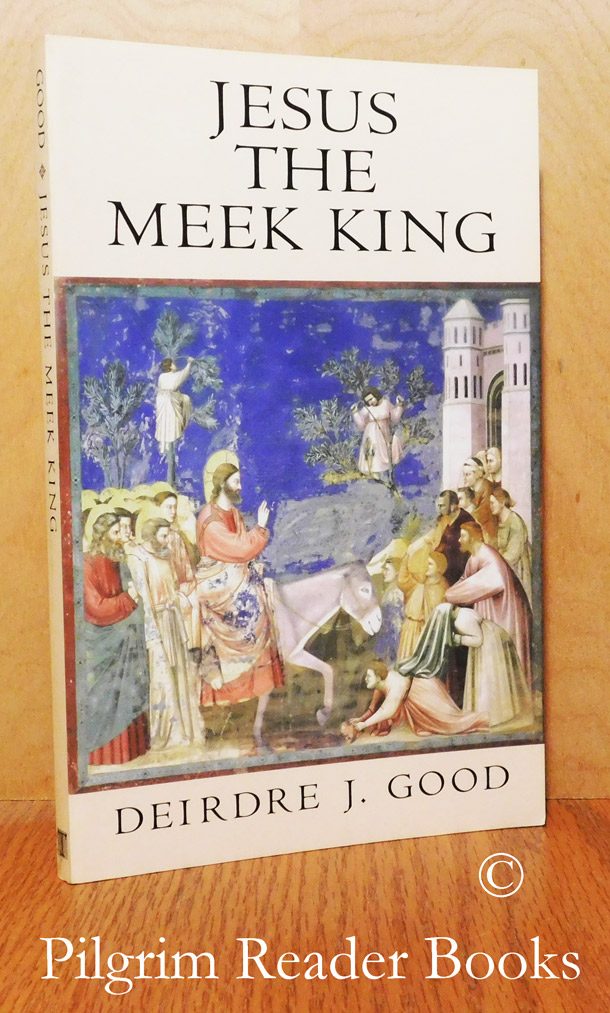 Image for Jesus the Meek King.