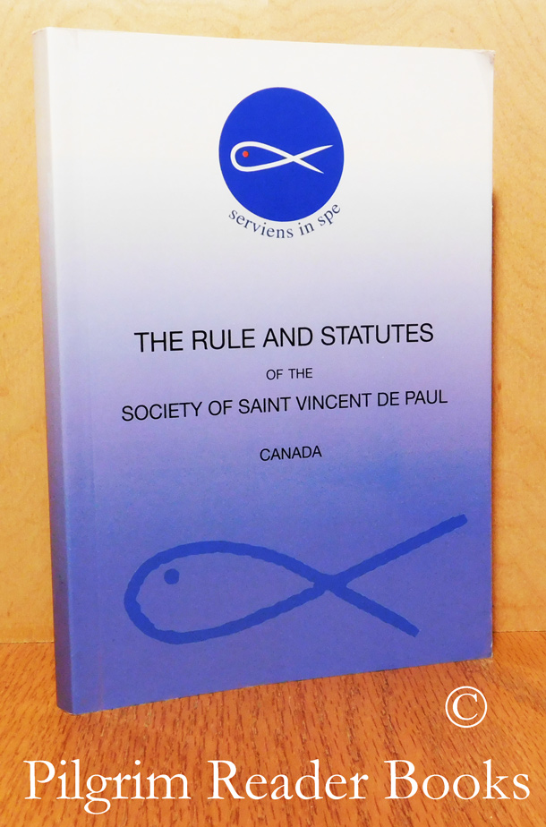 Image for The Rule and Statutes of the Society of Saint Vincent de Paul, Canada.