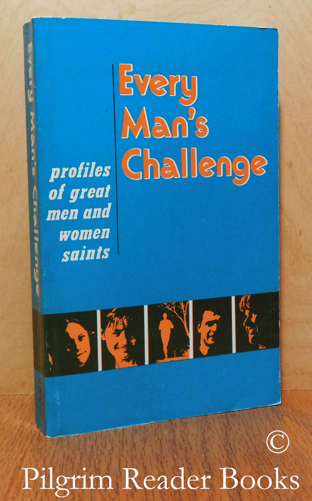 Image for Every Man's Challenge: Profiles of Great Men and Women Saints.